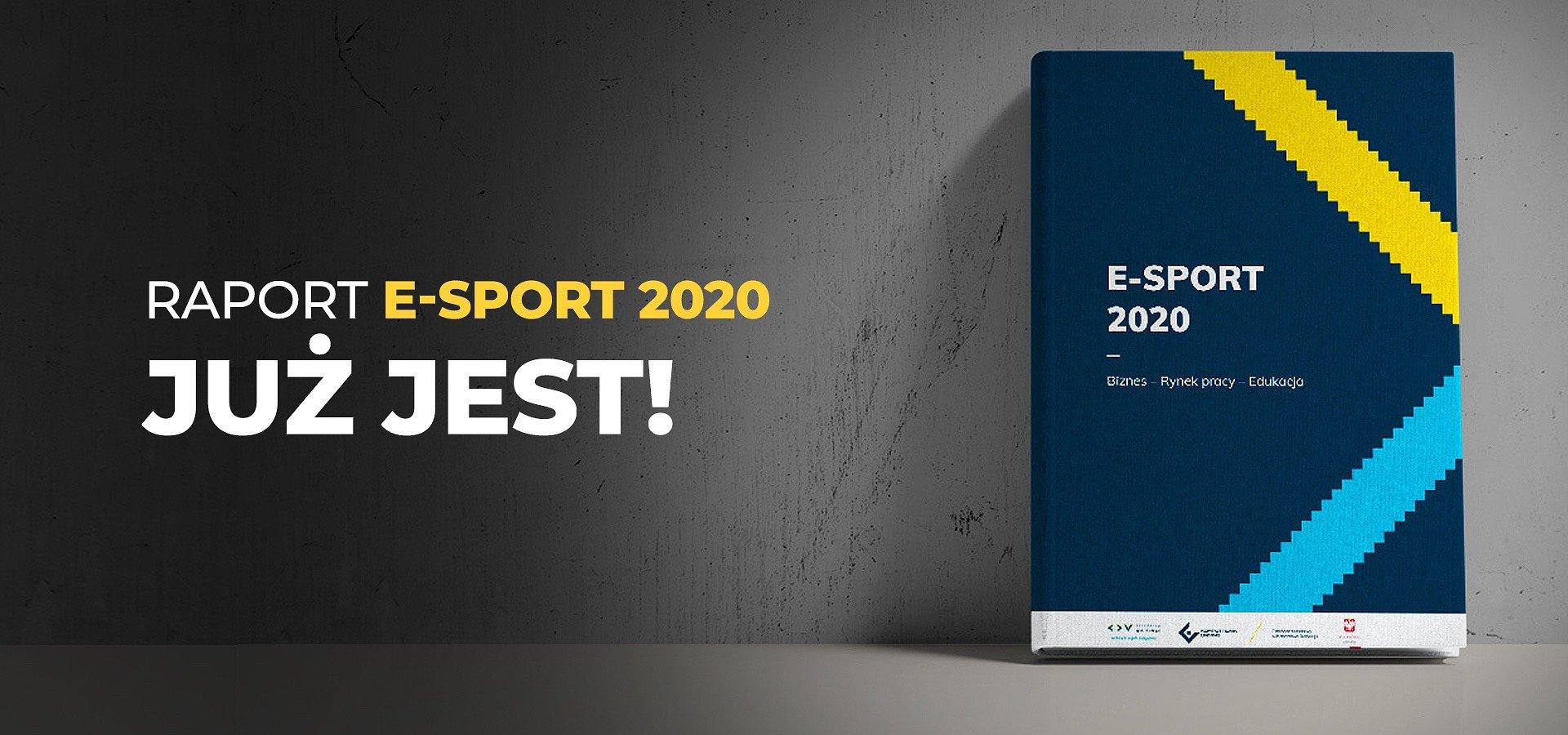 """Raport """"E-Sport 2020. Biznes – Rynek pracy – Edukacja"""" już dostępny!"""
