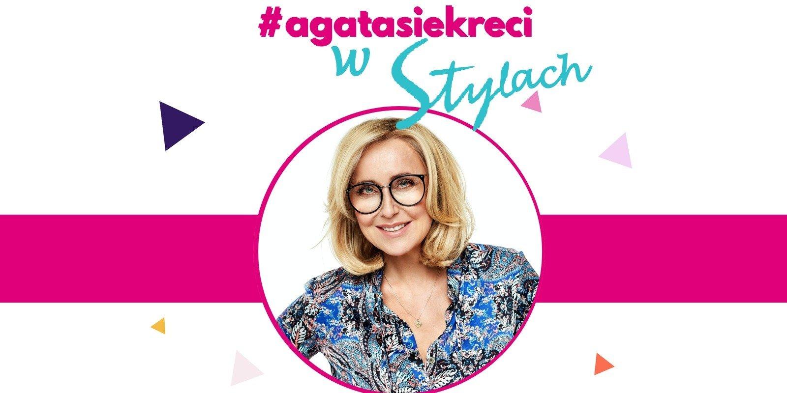 #Agatasiękreci w Stylach od dziś także na YouTube oraz Facebooku!