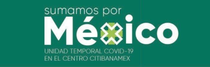 Fundación Carlos Slim y Sumamos por México anuncian la ampliación de operaciones de la Unidad Temporal COVID-19 ubicada en el Centro Citibanamex hasta marzo de 2021