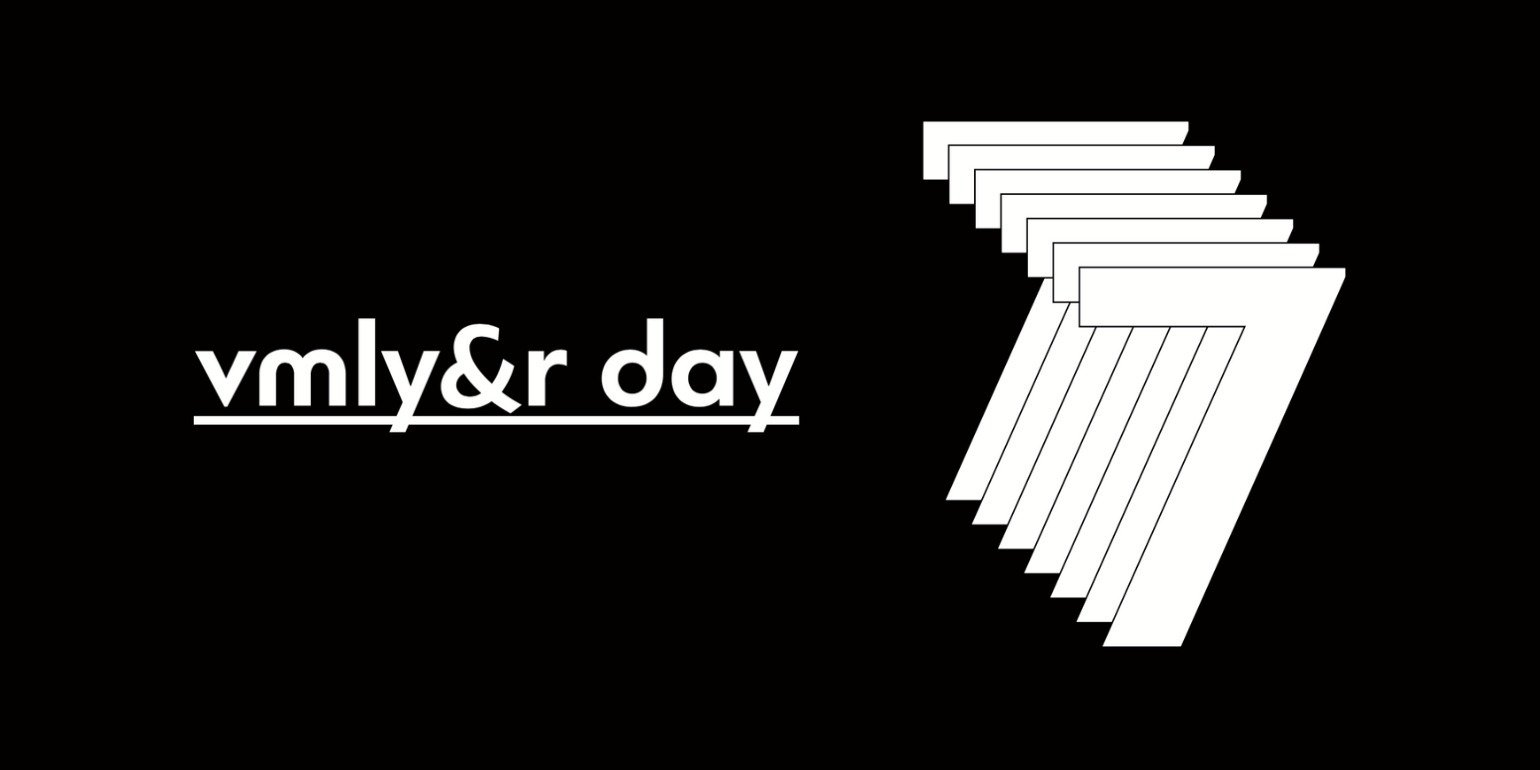 VMLY&R DAY 7 | Virtual Edition