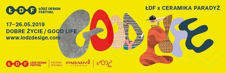 """Na Łódź Design Festival i """"Dobre Życie"""" zaprasza Ceramika Paradyż"""