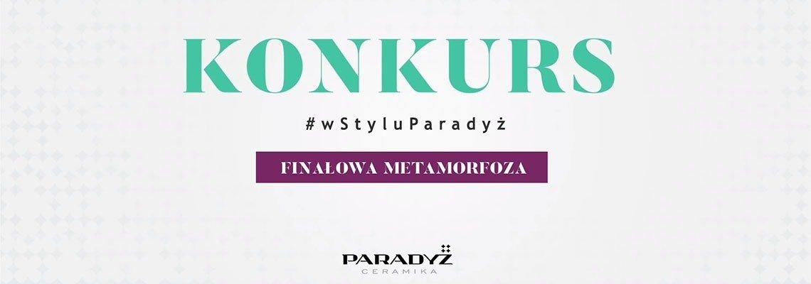 Wielki Finał konkursu #wStyluParadyż - video