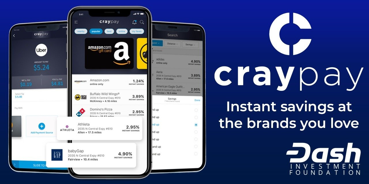 Dash Investment Foundation (DIF) Invests in CrayPay and Announces 155,000 Merchant Instant Savings App for Dash
