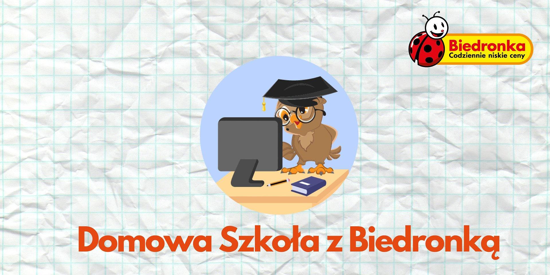 """""""Domowa Szkoła z Biedronką"""" dzięki komputerom od sieci"""