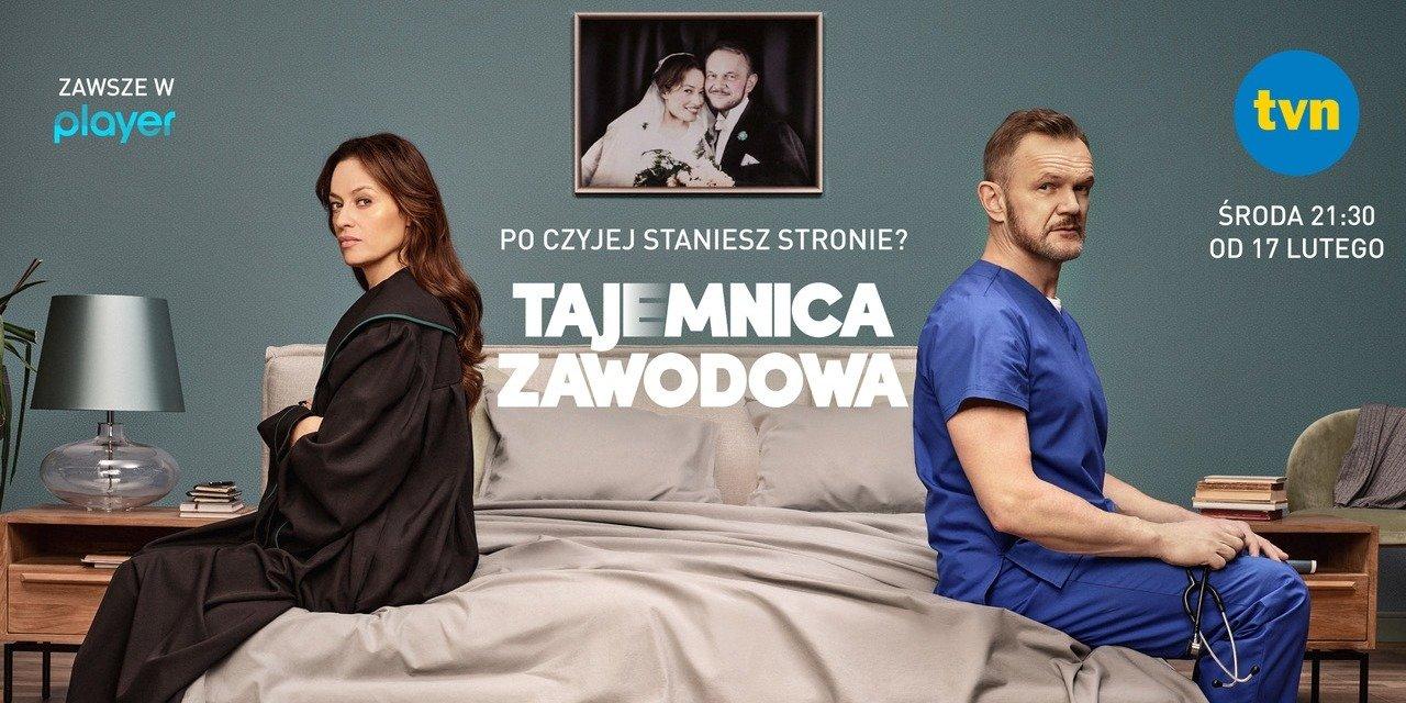 """""""Tajemnica zawodowa"""" - nowy serial od dziś w TVN!"""
