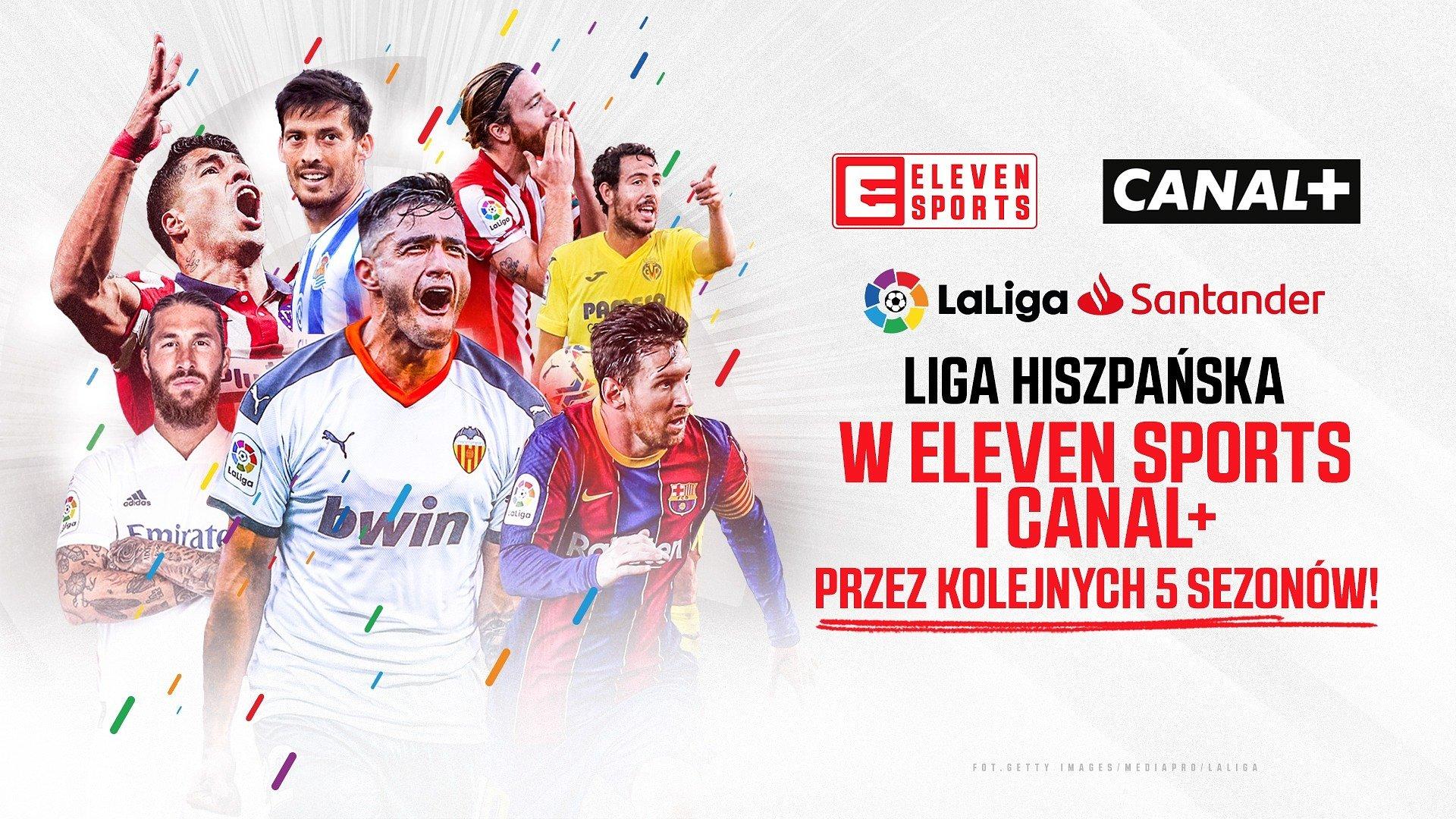 LaLiga Santander przez kolejne 5 lat w Eleven Sports i CANAL+