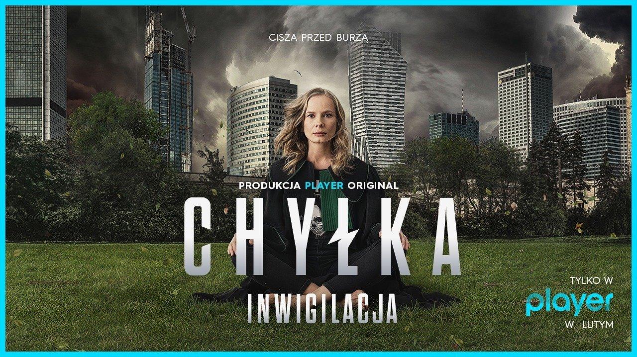 """""""Chyłka - Inwigilacja"""" już w lutym w Playerze!"""