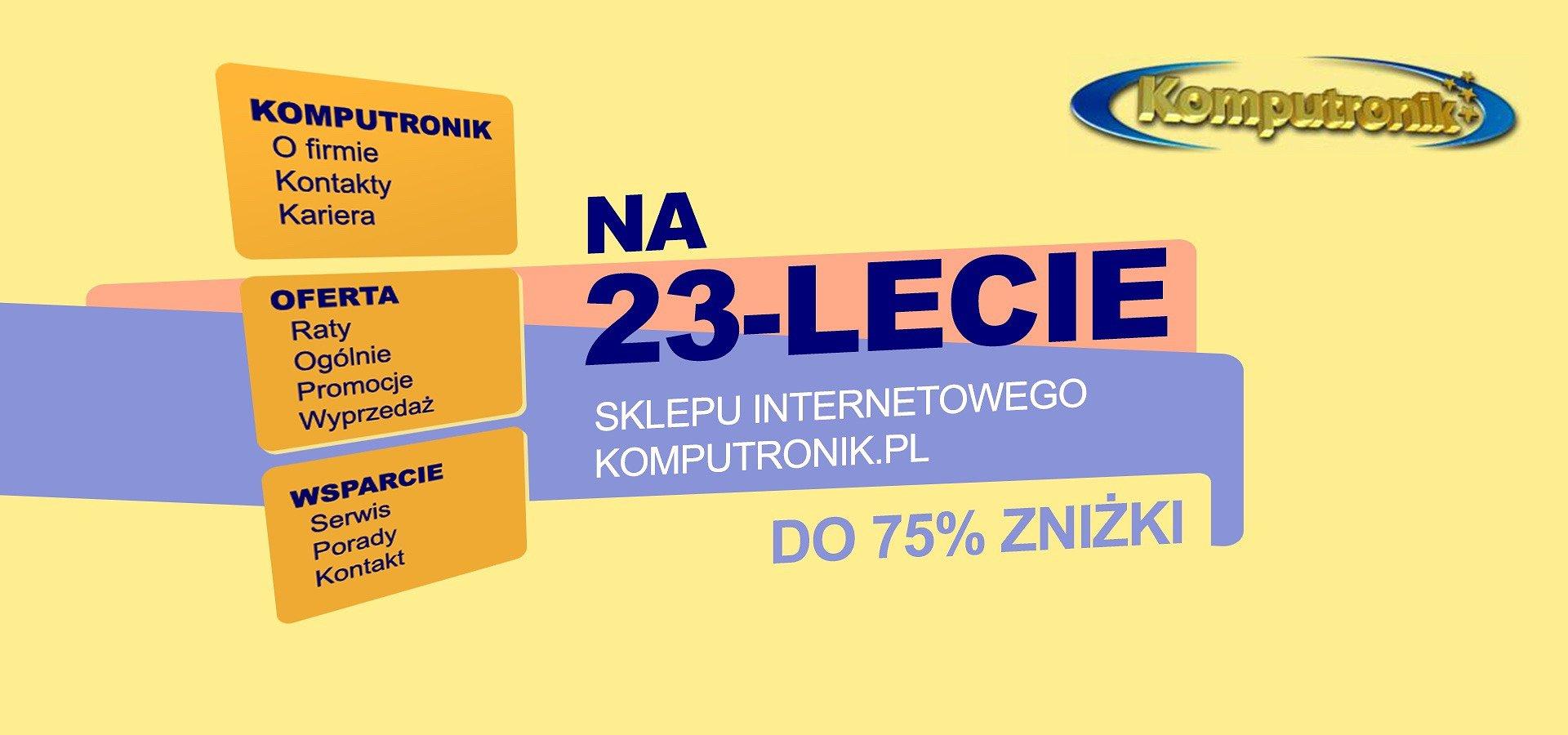 23-cie urodziny najstarszego e-commercu w Polsce. Okazje do -75%!