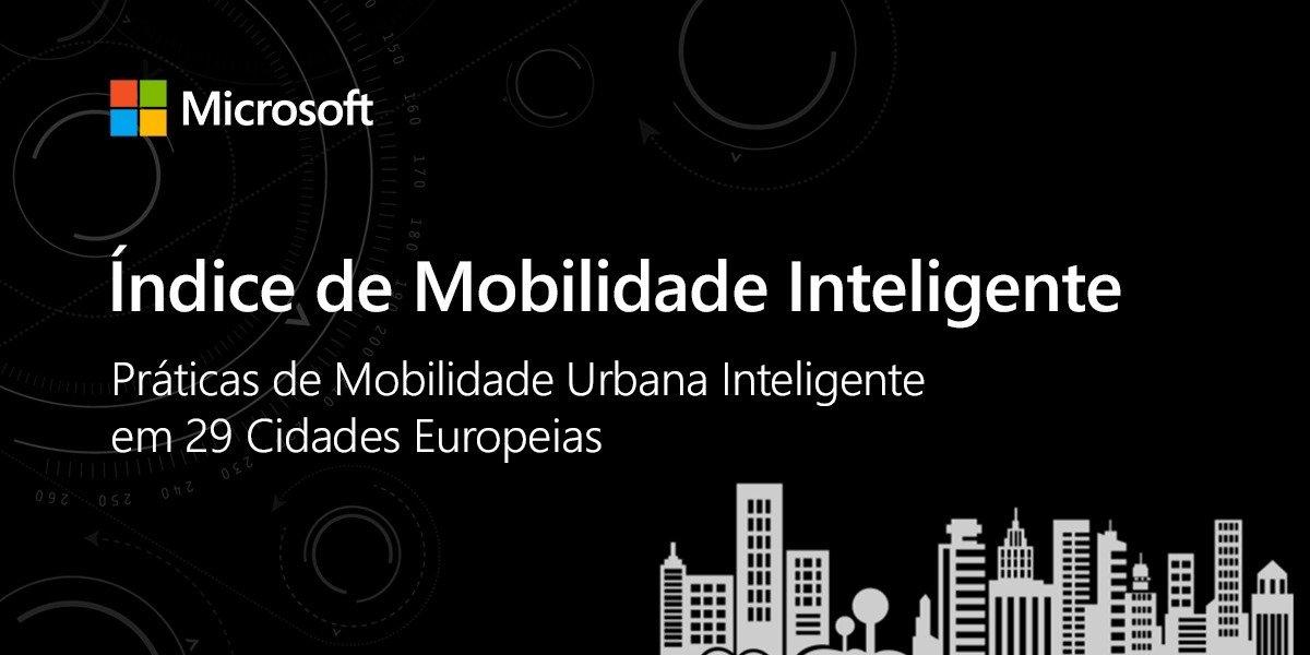 Microsoft apresenta Índice de Mobilidade Inteligente em cidades europeias
