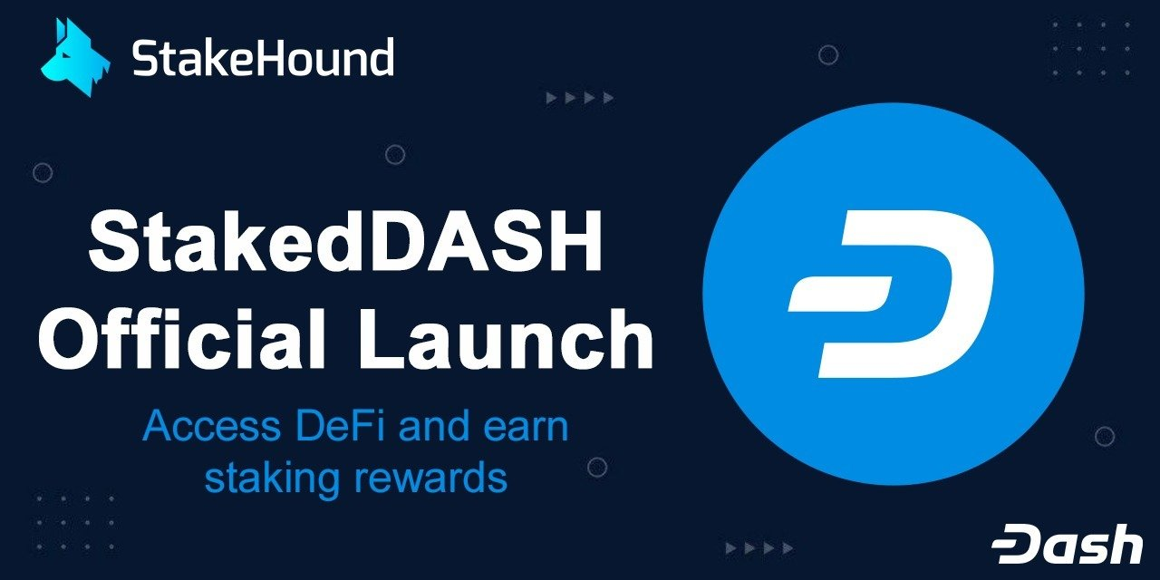 Enjoy DASH Staking Rewards and DeFi Access with stDASH by StakeHound