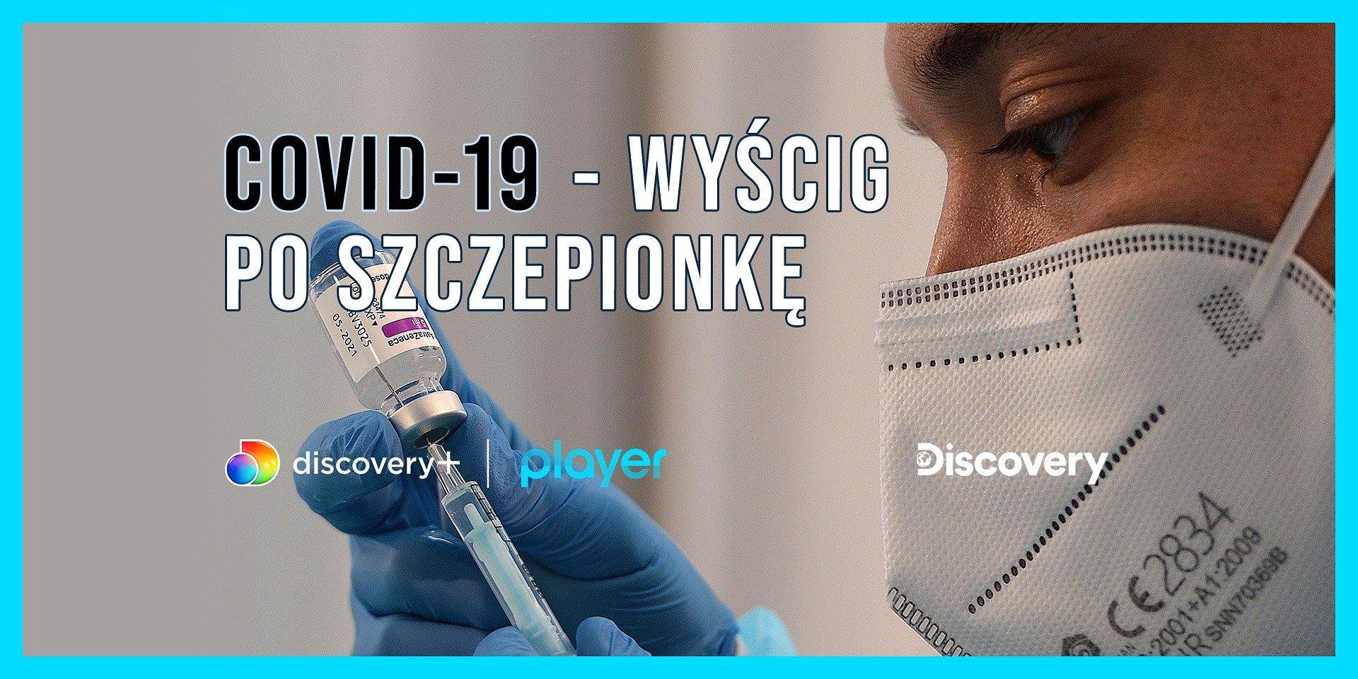 Discovery Channel i Player pokażą wyścig po szczepionkę na Covid-19