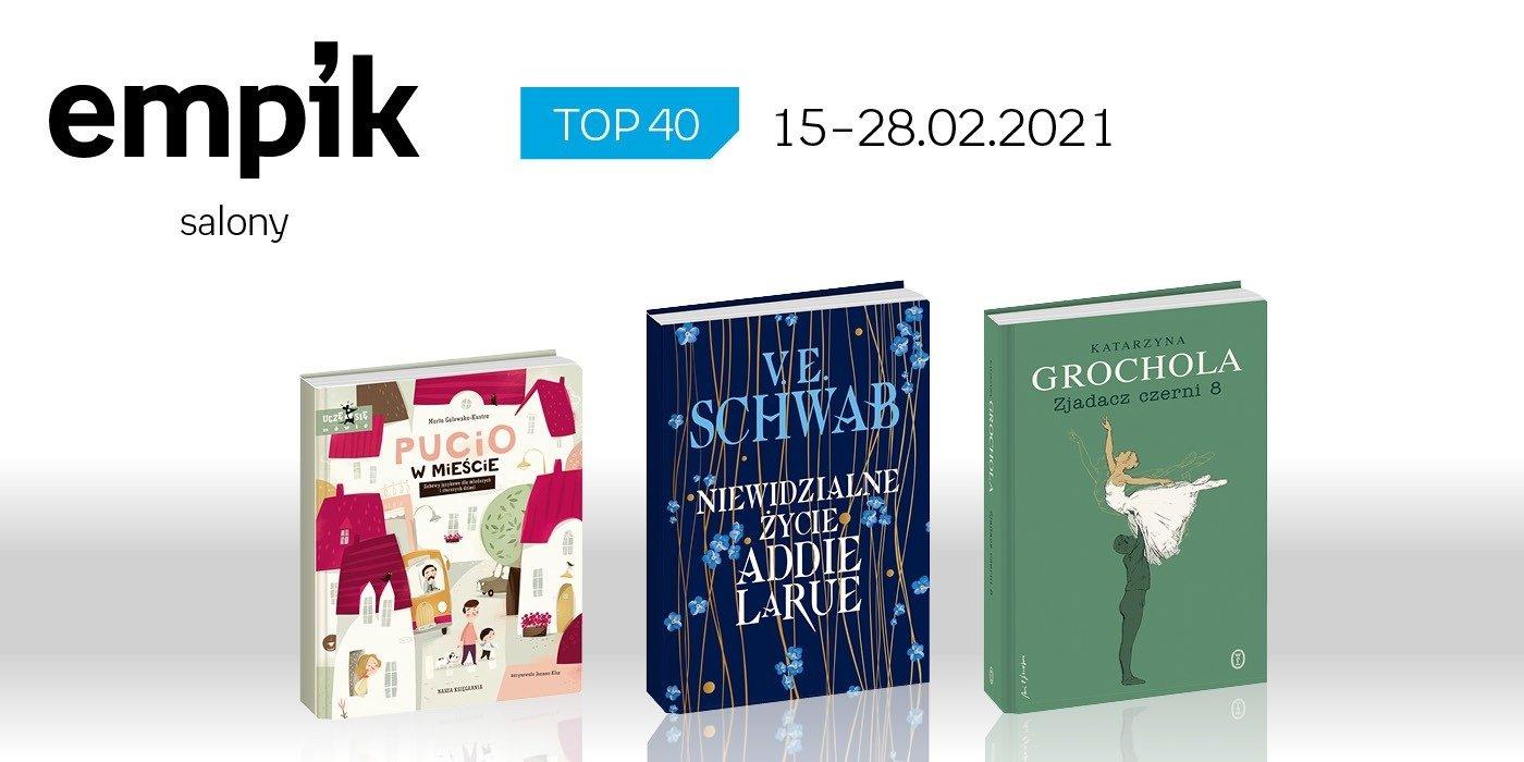 Książkowa lista TOP 40 w salonach Empik za okres 15-28 lutego