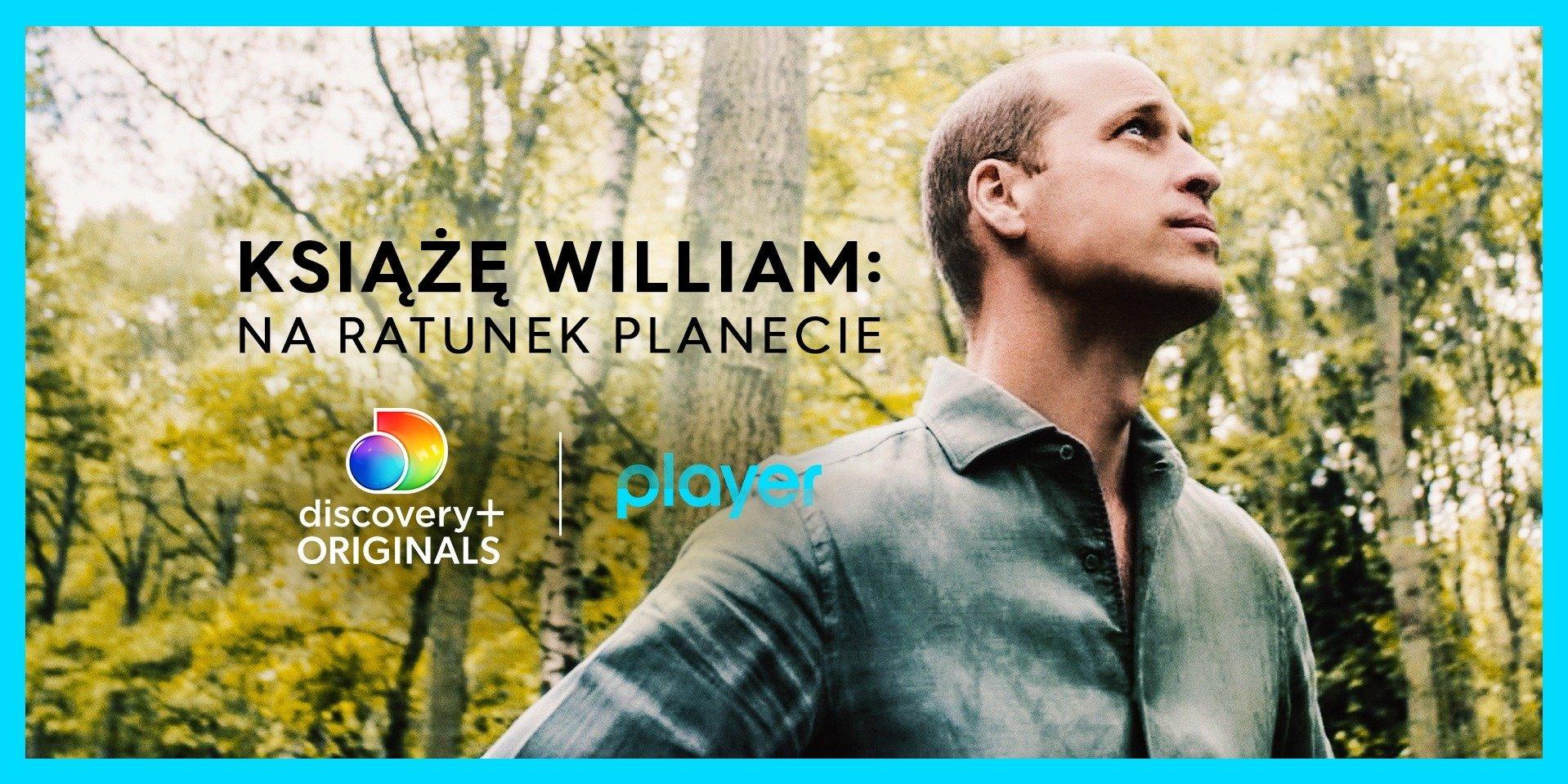 """Nowy dokument discovery+ Originals """"Książę William: Na ratunek planecie"""" dostępny na Playerze!"""