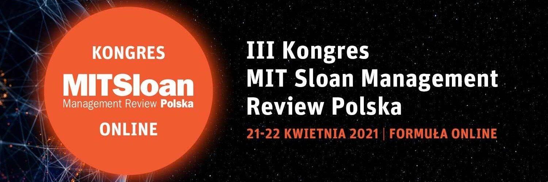 III edycja Kongresu MIT Sloan Management Review Polska: rozmawiamy o technologiach językiem biznesu