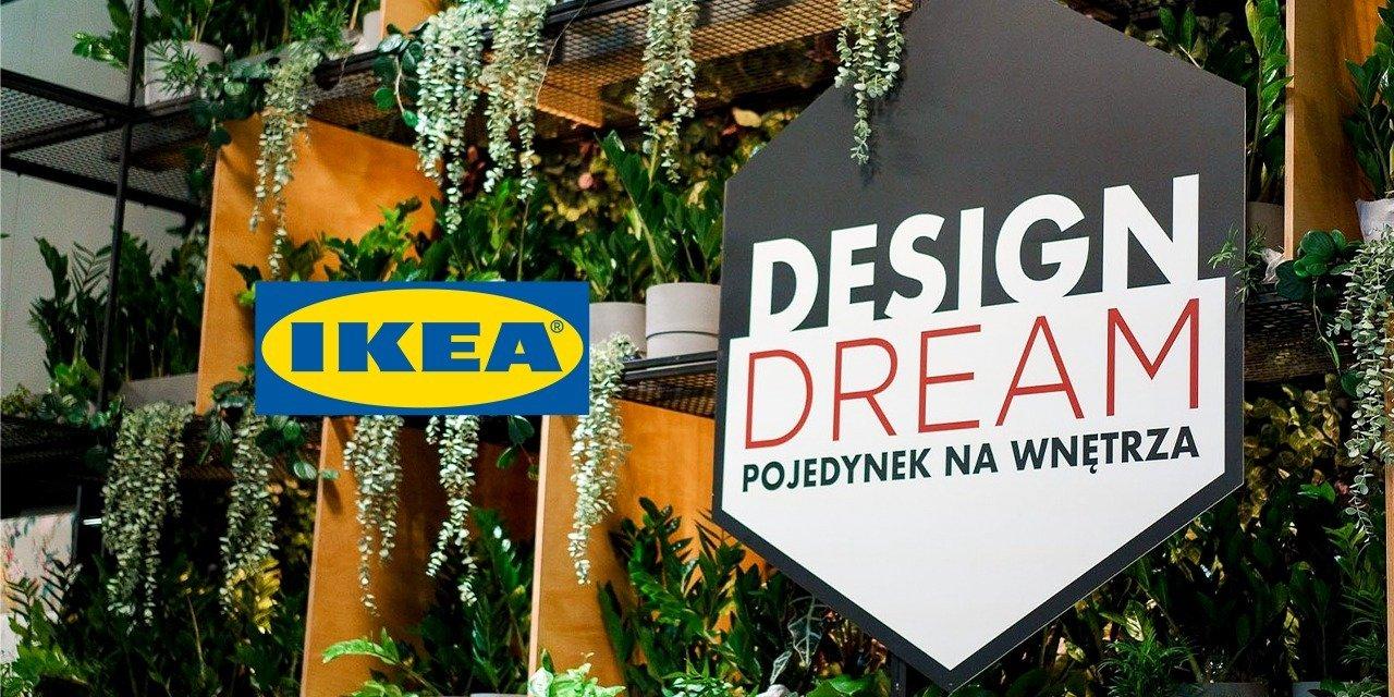 """""""Design Dream. Pojedynek na wnętrza"""" - IKEA partnerem strategicznym nowego programu w telewizji Polsat"""