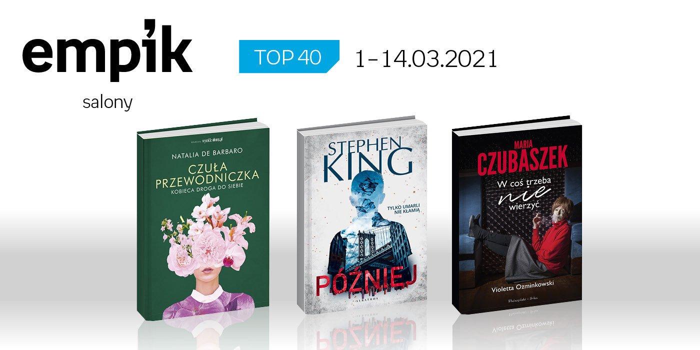 Książkowa lista TOP 40 w salonach Empik za okres 1 – 14 marca
