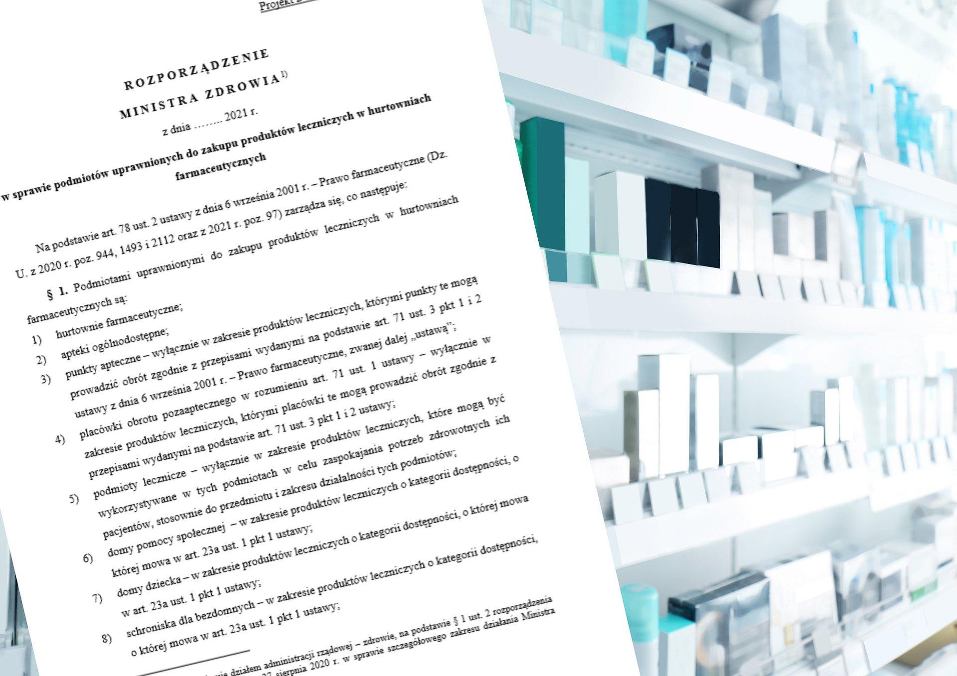 Zmiany przepisów ws. podmiotów uprawnionych do zakupu w hurtowniach farmaceutycznych