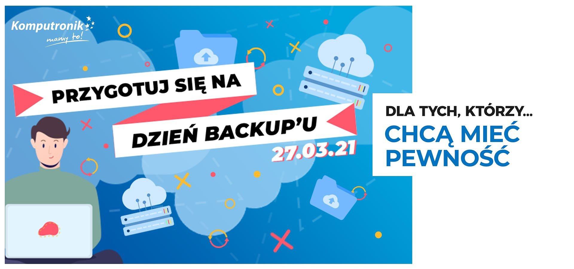 Zadbaj o bezpieczeństwo swoich danych! Dzień backupu w Komputronik