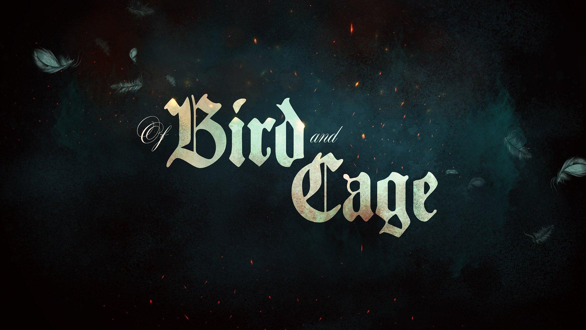 Of Bird and Cage z datą premiery!