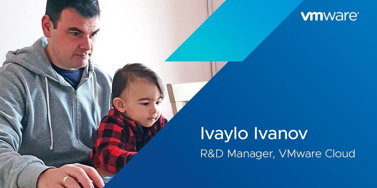 VMware Hiring Manager: Ivaylo Ivanov