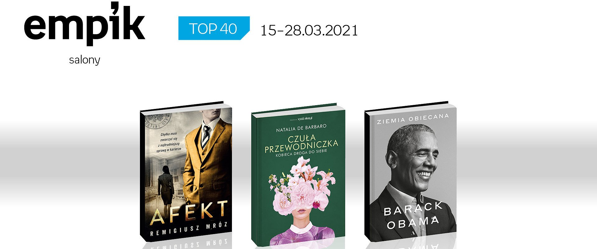 Książkowa lista TOP 40 w salonach Empik za okres 15 – 28 marca