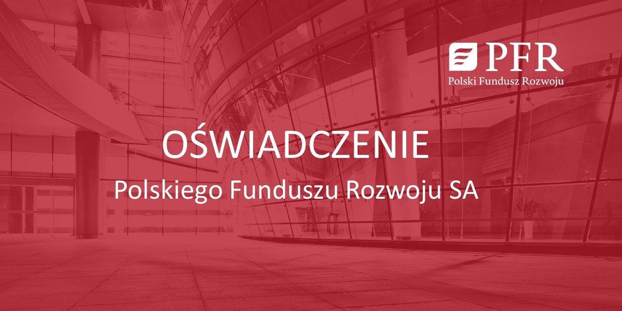 Oświadczenie Polskiego Funduszu Rozwoju SA w związku z materiałem Wiadomości TVP
