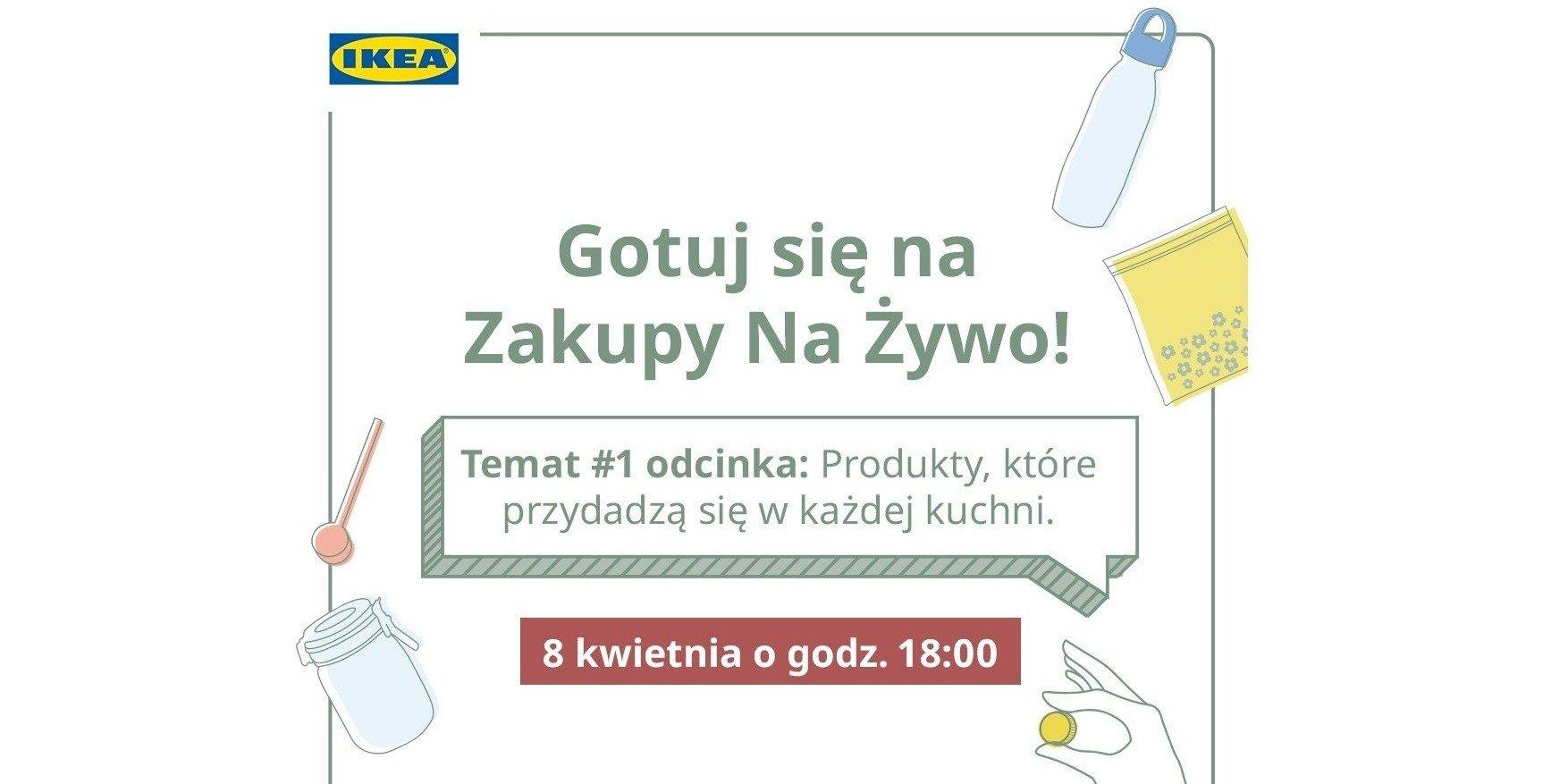 (Przy)Gotuj się na Zakupy Na Żywo z IKEA