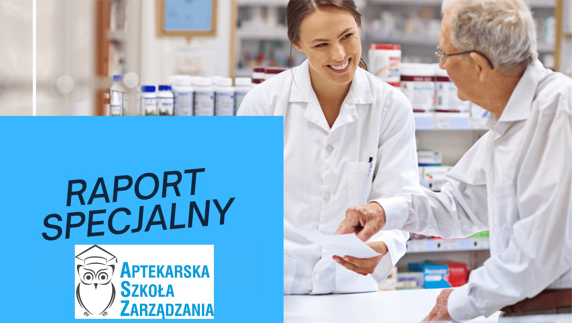 UoZF, opieka farmaceutyczna i nowe zadania kierownika: raport ASZ