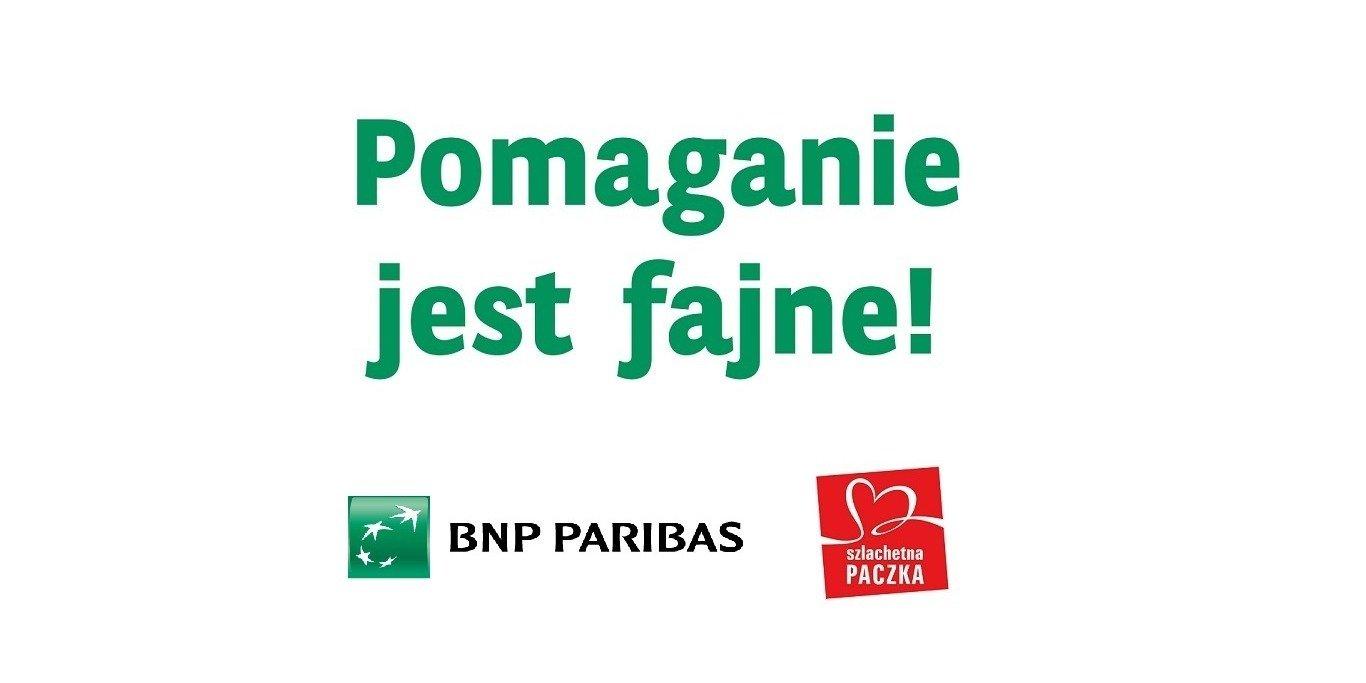 Bank BNP Paribas w nowej kampanii mówi o odpowiedzialnym pomaganiu w biznesie. Szlachetna Paczka jednym z przykładów