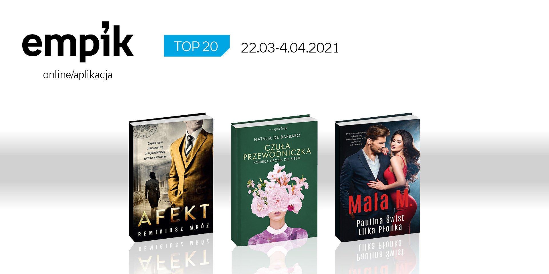Książkowa lista TOP 20 na Empik.com za okres 22 marca – 4 kwietnia