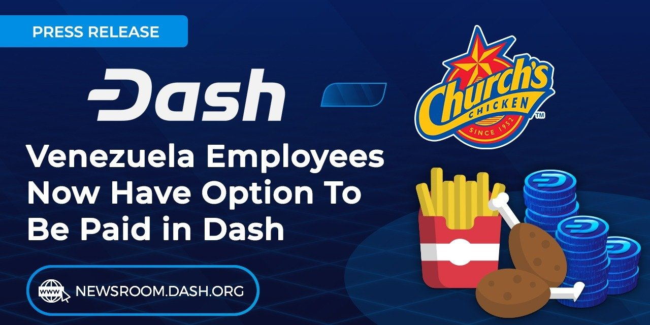 Church's Chicken Venezuela Can Now Pay Staff With Dash Cryptocurrency