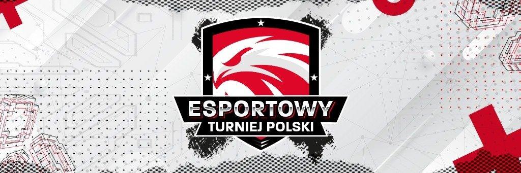 Rusza Esportowy Turniej Polski!