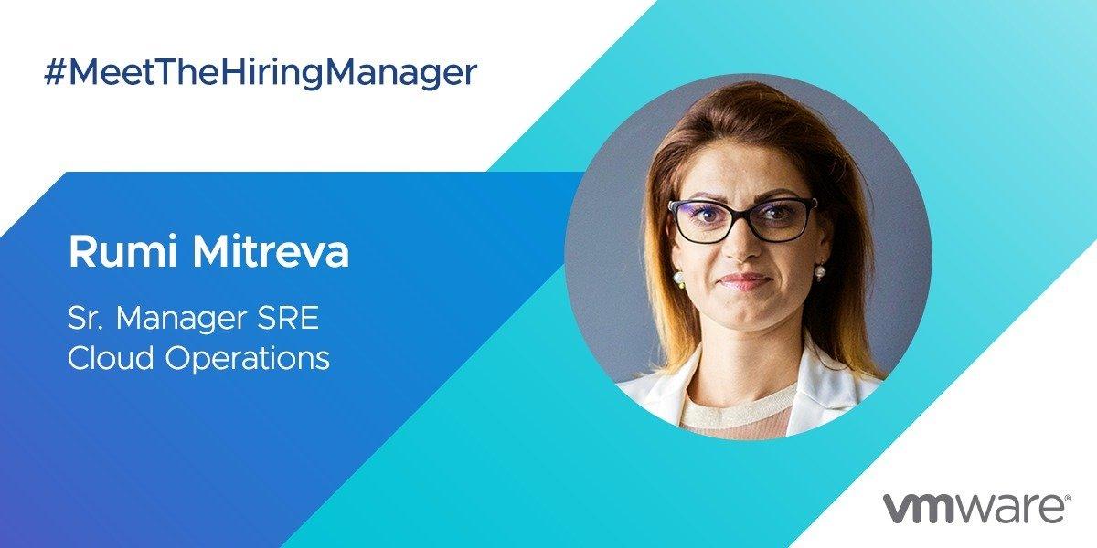 VMware Hiring Manager: Rumi Mitreva