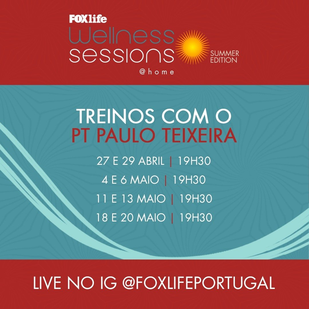 """FOX LIFE E PAULO TEIXEIRA APRESENTAM """"WELLNESS SESSIONS SUMMER EDITION"""""""