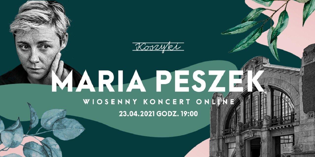 Maria Peszek zagra online w Hali Koszyki