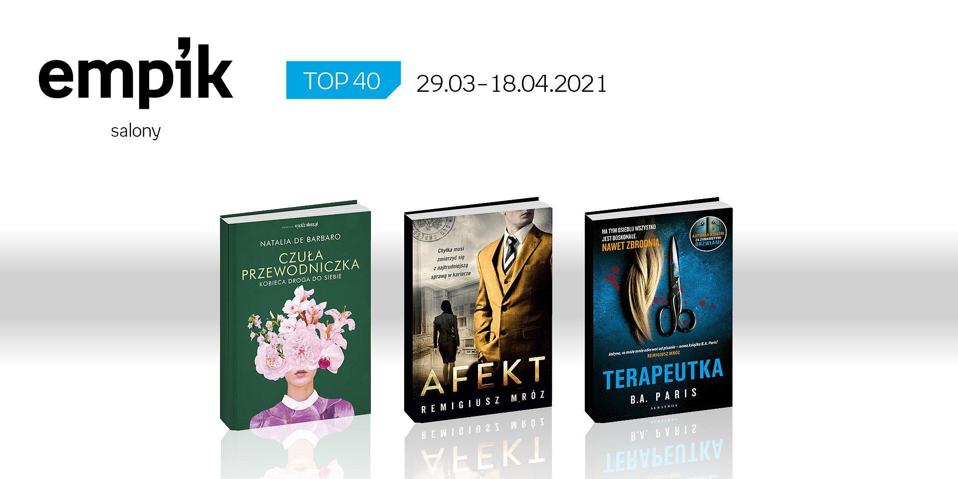 Książkowa lista TOP 40 w salonach Empiku za okres 29 marca – 18 kwietnia