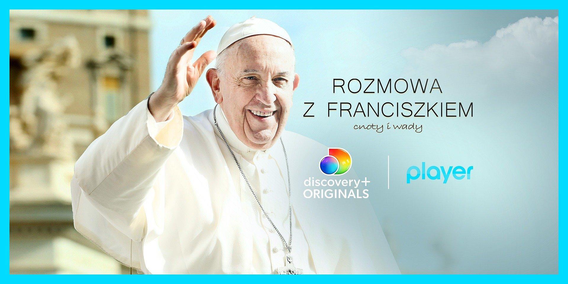 """Nowa produkcja discovery+ Originals """"Rozmowa z Franciszkiem: cnoty i wady"""" tylko w Playerze"""