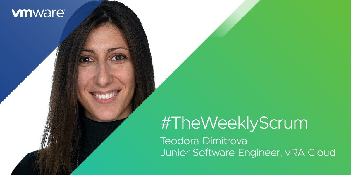 The Weekly Scrum: Teodora Dimitrova