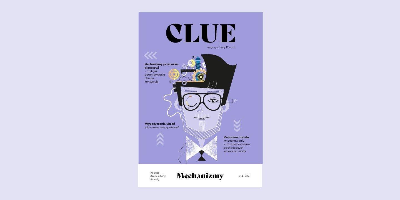 Czwarty numer Clue - magazynu Grupy Domodi już dostępny!