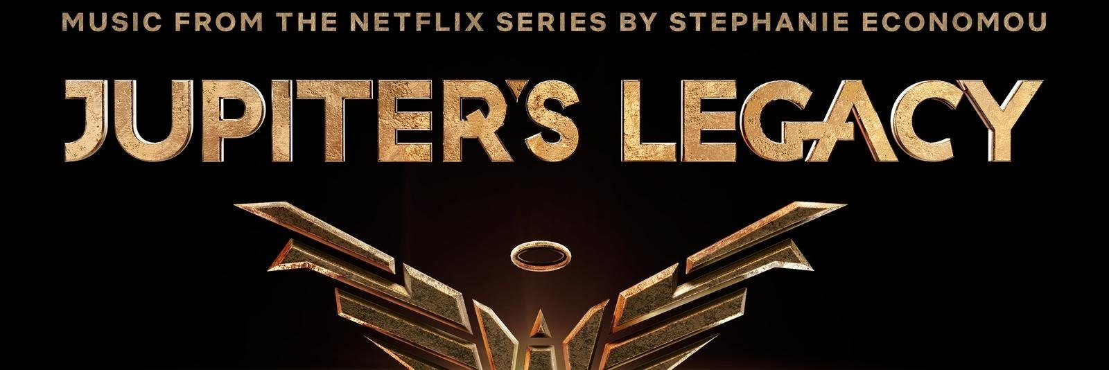 Przedstawiamy: Jupiter's Legacy (Music From the Netflix Series)