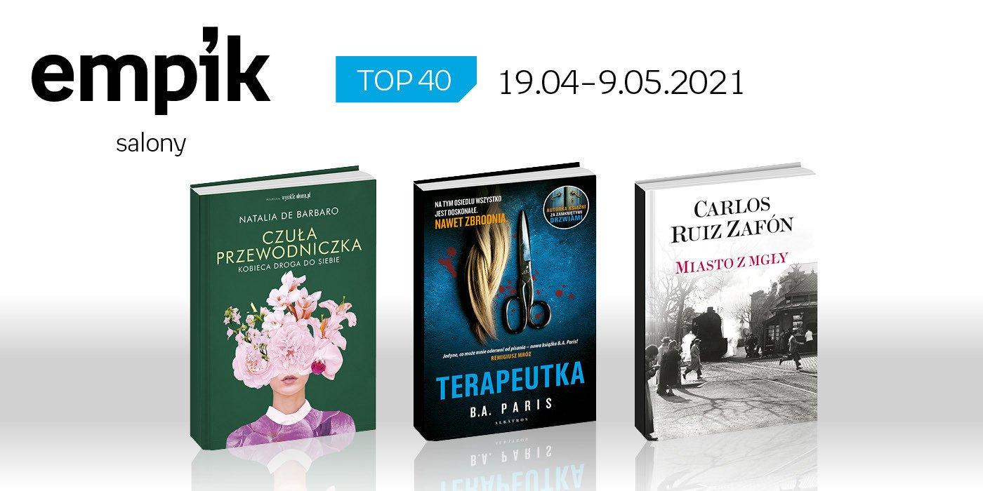 Książkowa lista TOP 40 w salonach Empiku za okres 19 kwietnia – 9 maja