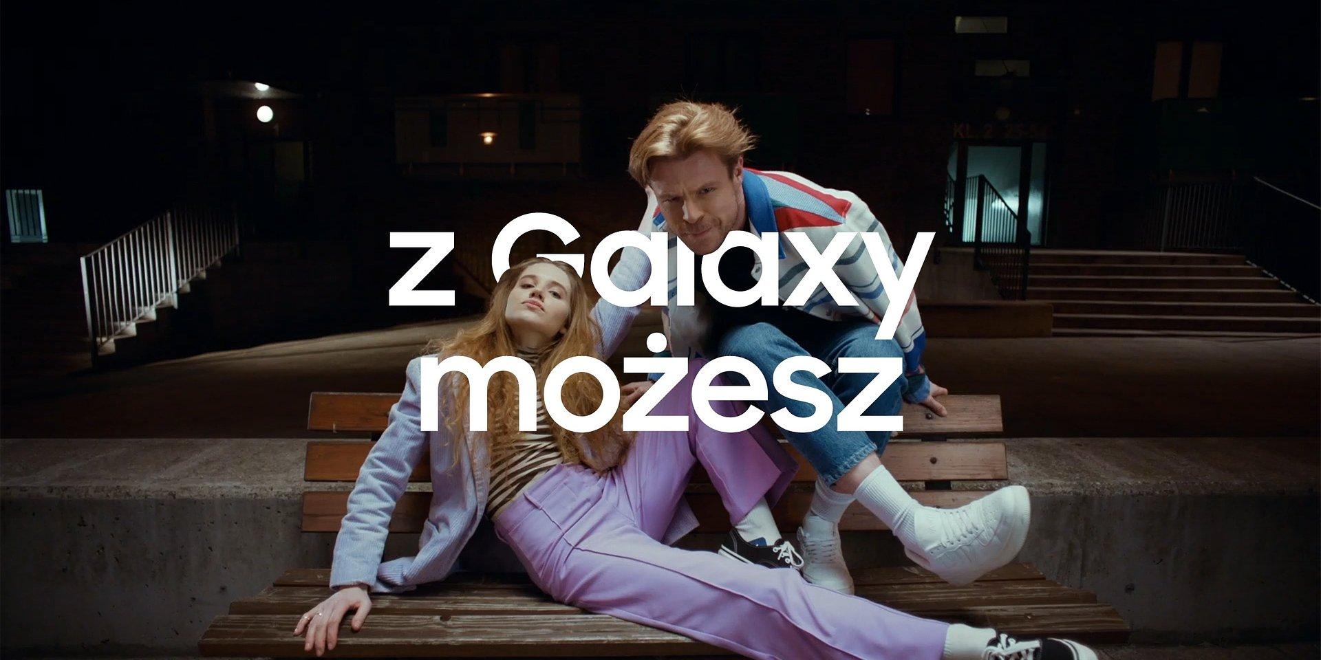 """Przywyknij do niezwykłego. Rusza nowa kampania Samsung """"Z Galaxy możesz"""""""
