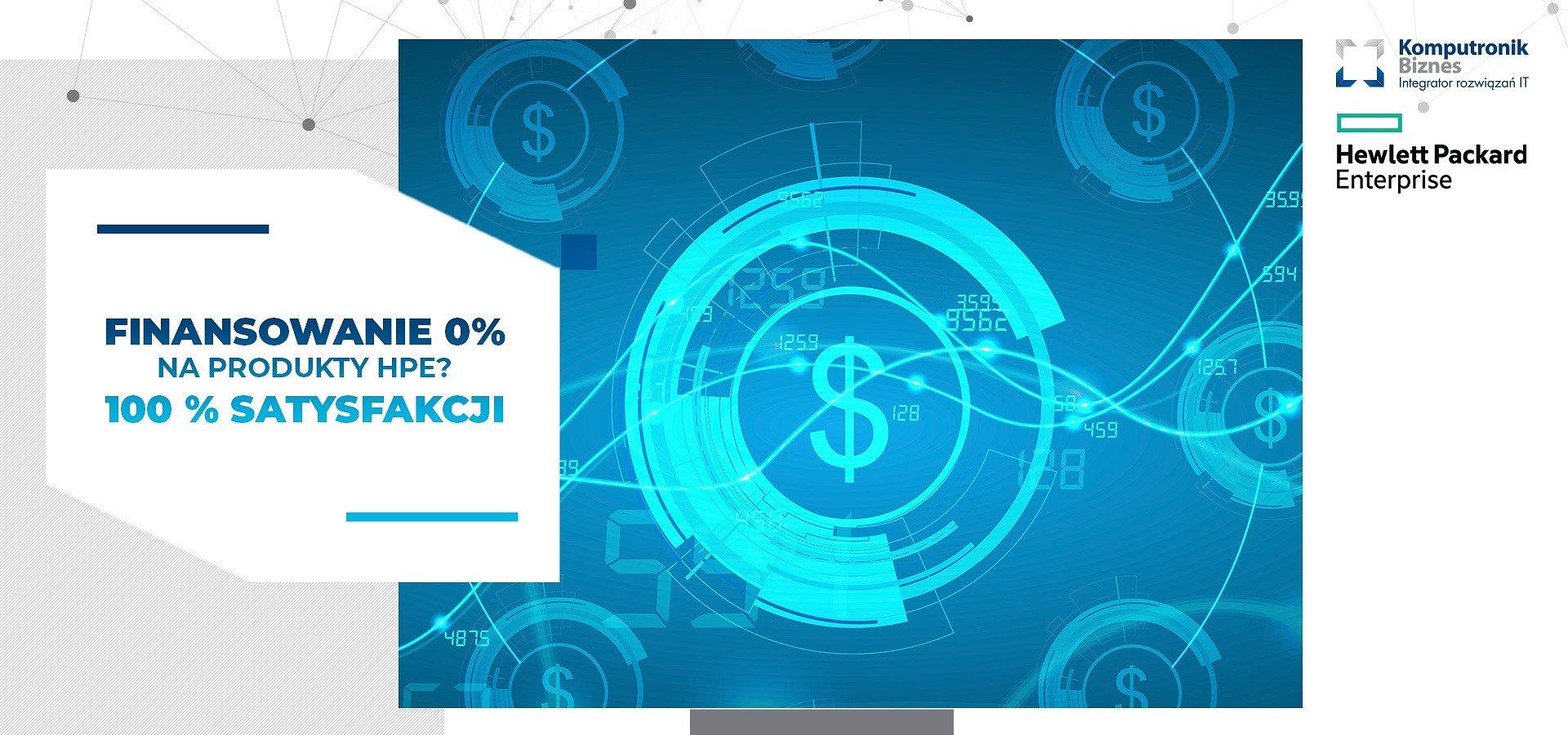 Niezawodne rozwiązania Hewlet Packard Enterprise z finansowaniem 0%!