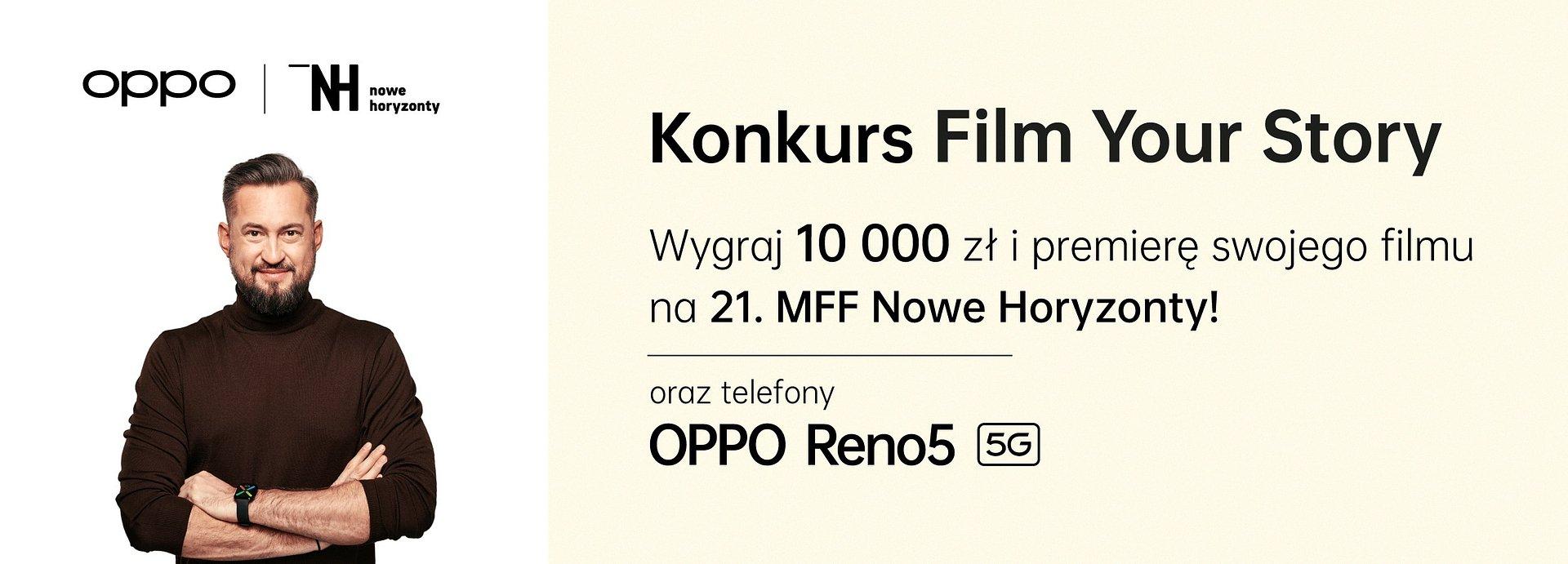 OPPO i Festiwal Nowe Horyzonty prezentują konkurs jakiego jeszcze nie było: nagraj film smartfonem i wygraj 10 000 zł oraz premierę swojego dzieła na 21. MFF Nowe Horyzonty!