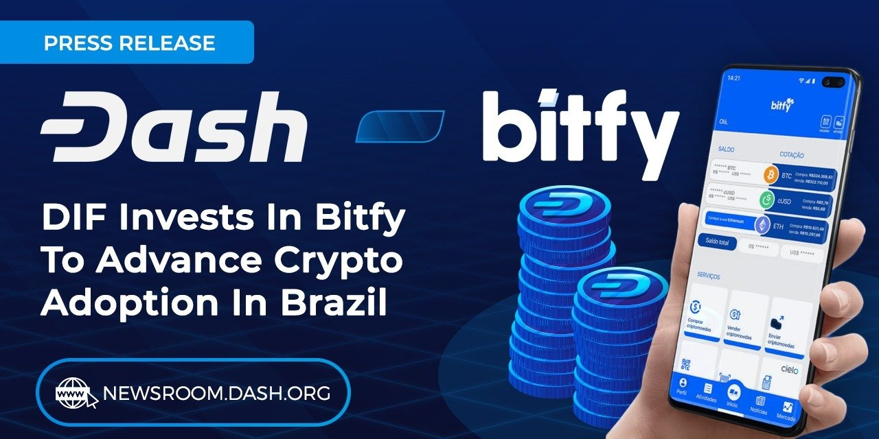 Dash Investment Foundation invests in Bitfy and announces Dash acceptance at 1.5 million establishments in Brazil.
