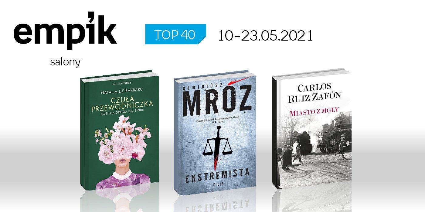 Książkowa lista TOP 40 w salonach Empiku za okres od 10 do 23 maja