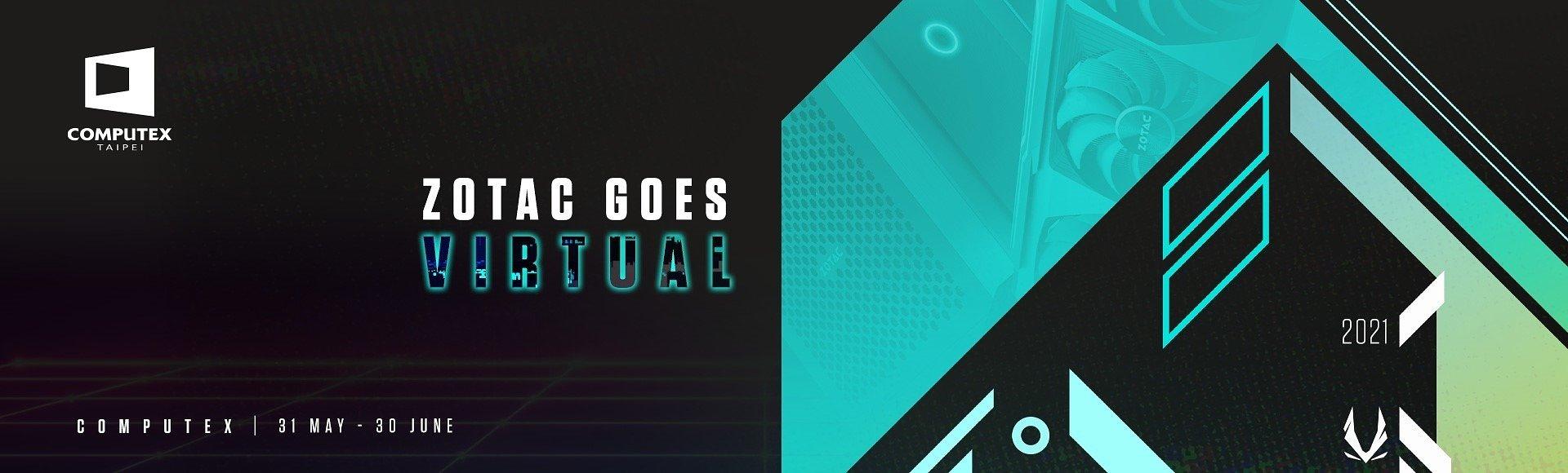 Компания ZOTAC примет участие в виртуальной выставке COMPUTEX 2021
