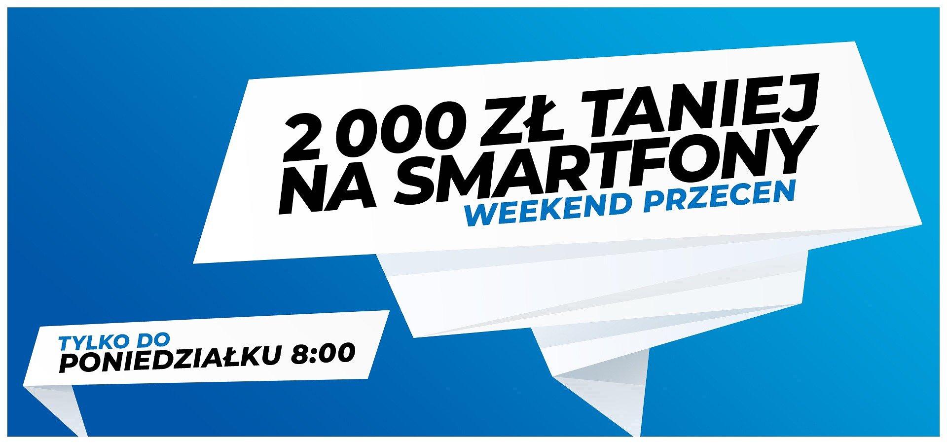 Kup nowy smartfon i zaoszczędź nawet 2 000 zł!