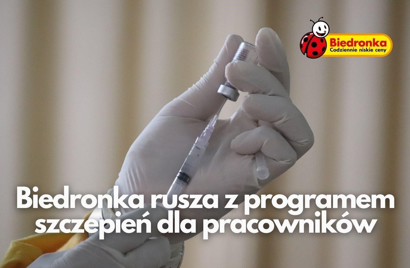 Biedronka rusza z programem szczepień dla pracowników