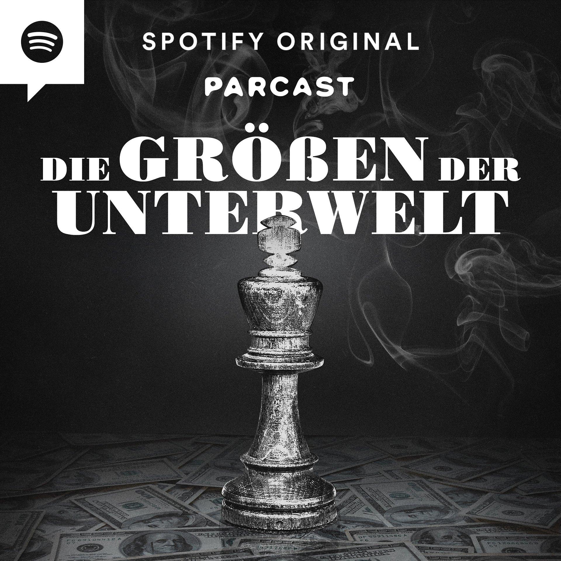 """""""Die Größen der Unterwelt"""" – Neuer True Crime Spotify Original Podcast"""